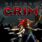 เกมส์ Citizen GRIM เกมมันส์สาดล้างซอมบี้ จาก Eruptive Games