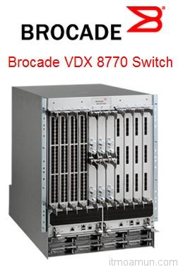 Brocade VDX 8770 สวิชต์แบบโมดูลลาร์