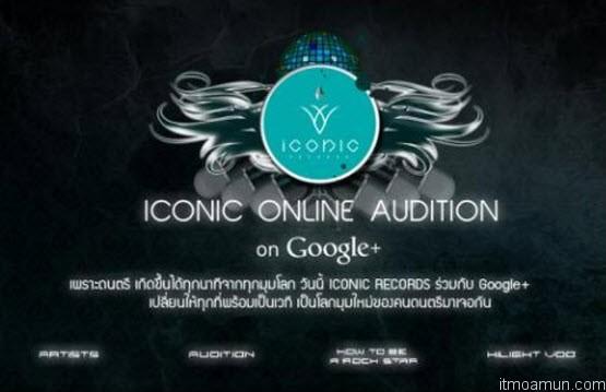 """ICONIC ONLINE AUDITION on Google Plus ออนไลน์ออดิชั่นครั้งแรกในไทยด้วย """"กูเกิล พลัส แฮงเอาท์"""""""