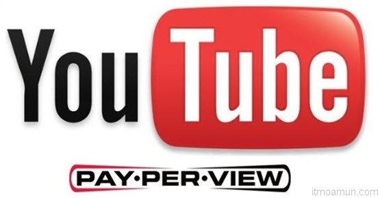 YouTube Pay Per view