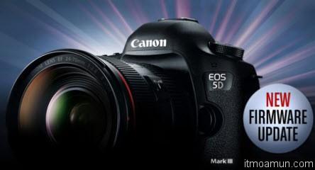 Canon 5D Mark III อัพเดท firmware